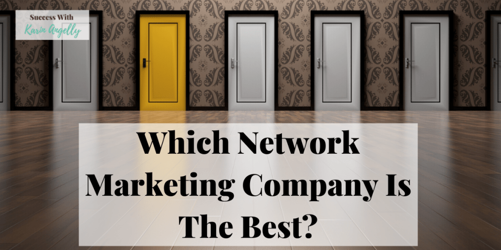 Which Network Marketing Company Is The Best?