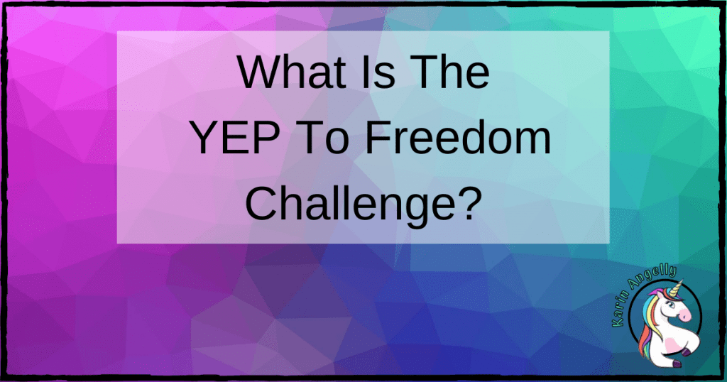 What Is The YEP To Freedom Challenge?