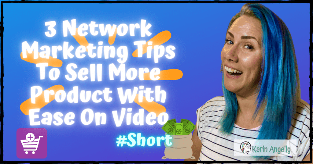 3-Network-Marketing-Tips-To-Sell-More-Product-With-Ease-On-Video