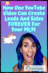 How-One-YouTube-Video-Can-Create-Leads-And-Sales-FOREVER-For-Your-MLM