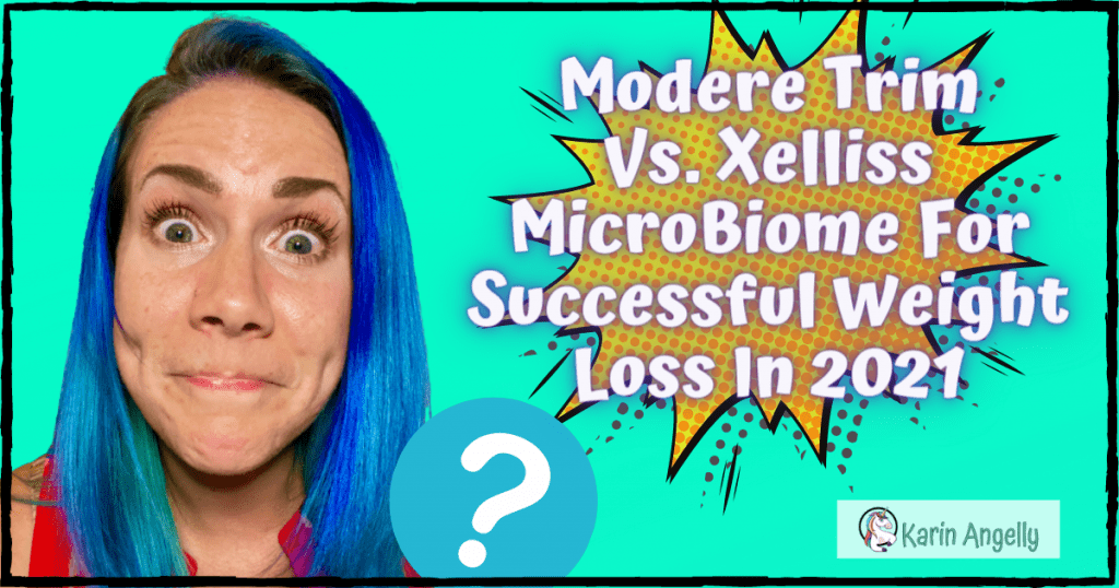Modere-Trim-Vs.-Xelliss-MicroBiome-For-Successful-Weight-Loss-In-2021