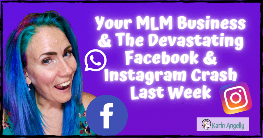 Your-MLM-Business-&-The-Devastating-Facebook-&-Instagram-Crash-Last-Week